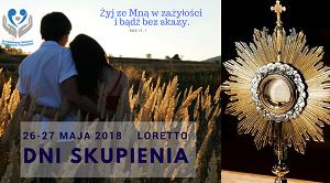 Dni Skupienia - Loretto 2018